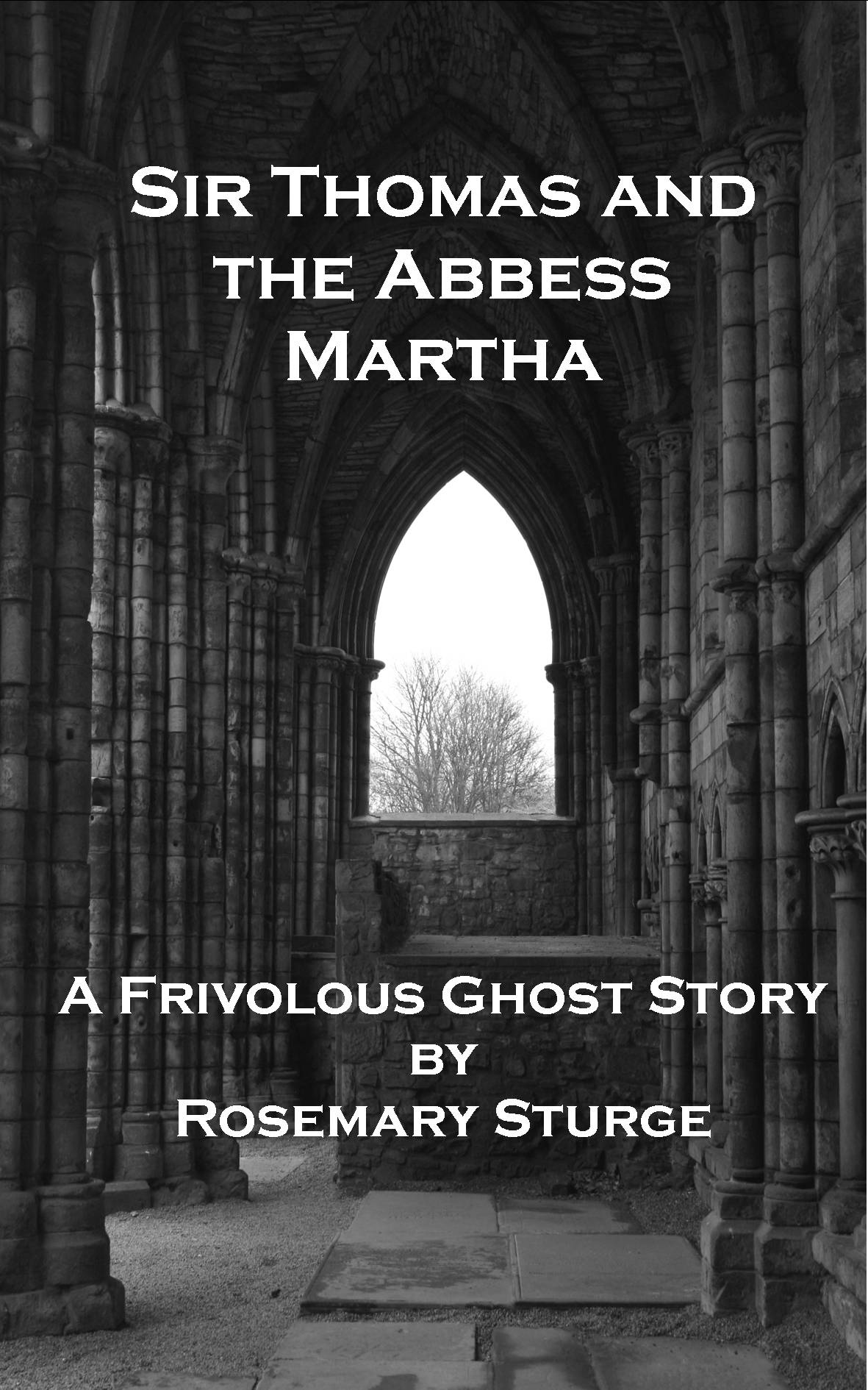 Sir Thomas and Abbess Martha book cover
